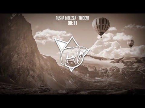 Rusha & Blizza - Trident