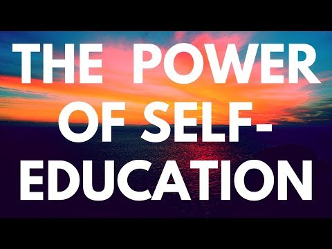 The Power of Self-Education - Learn How to Learn and Become Great at Everything - Mason Lee