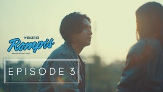 Video WEBSERIES ROMPIS | EPS 3 download MP3, 3GP, MP4, WEBM, AVI, FLV November 2018