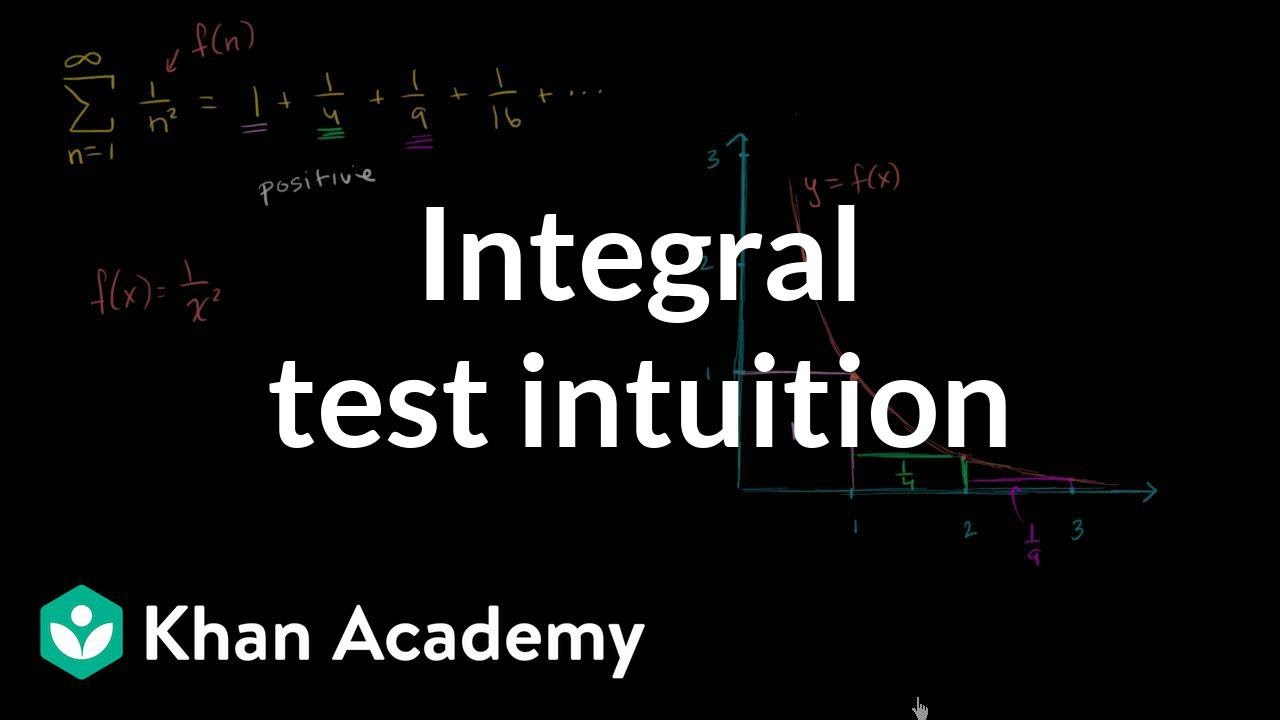 Integral Test Video Khan Academy Mathway currently does not support this subject. integral test video khan academy
