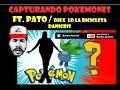 POKEMON GO Bolivia | Ep. 2 - Capturando los primeros 23 Ft. Pato | Barba Abordo
