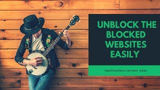 தமிழில்|How to access blocked tamilrockers,torrent sites in phone for free downloads movies