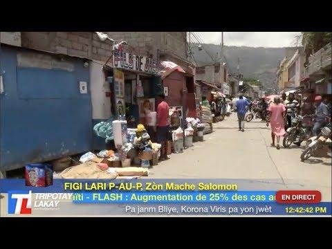 EN DIRECT : #Haiti Corona Virus - Men koman moun yo leve nan lari Port-au-Prince