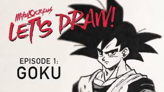 Lets Draw Episode 1: How to draw Goku