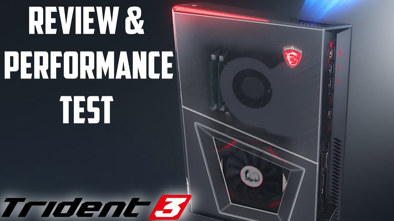 new gaming pc msi trident 3 computer review performance. Black Bedroom Furniture Sets. Home Design Ideas