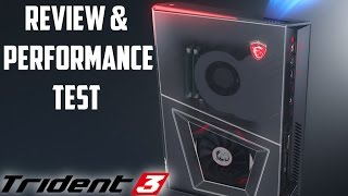 NEW GAMING PC MSI Trident 3 Computer Review & Performance Test VR Link Ready