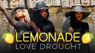 Beyoncé - Love Drought Lemonade | Short Film Part 3