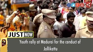 Youth rally at Madurai for the conduct of Jallikattu