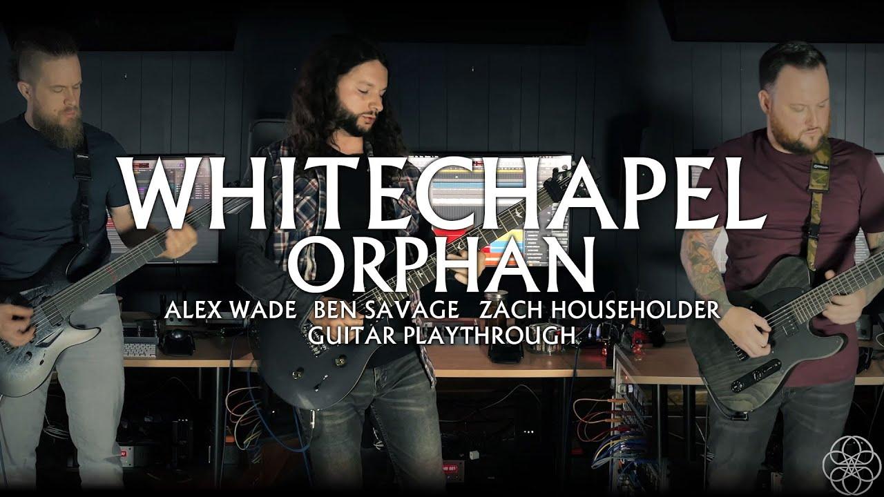 Whitechapel - Orphan (Guitar Playthrough)