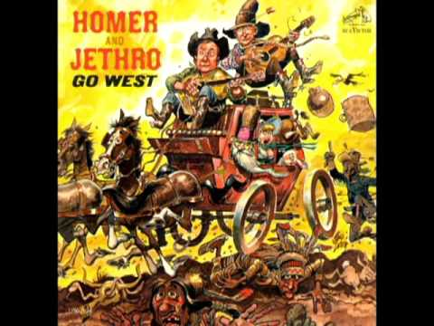 Go West [1963] - Homer And Jethro