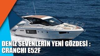 Download lagu Deniz sevenlerin yeni gözdesi Cranchi E52F MP3