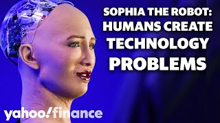Sophia the Robot issues new warning: Humans create technology's problems
