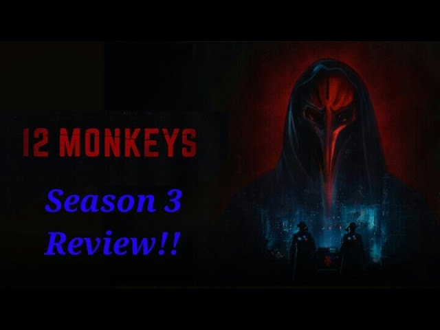 '12 Monkeys' Season 3 Review