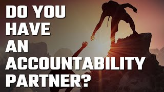 🤝 Do you have an Accountability Partner?
