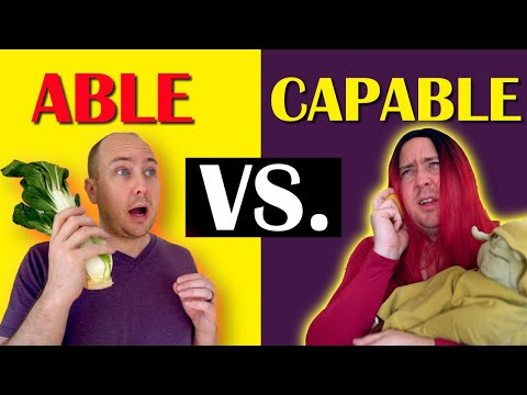 The Difference Between Able and Capable | How Native Speakers Use Them