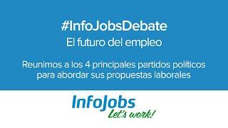 El futuro del empleo #InfoJobsDebate