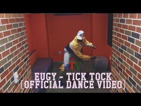 EUGY - TICK TOCK (Official Dance Video)