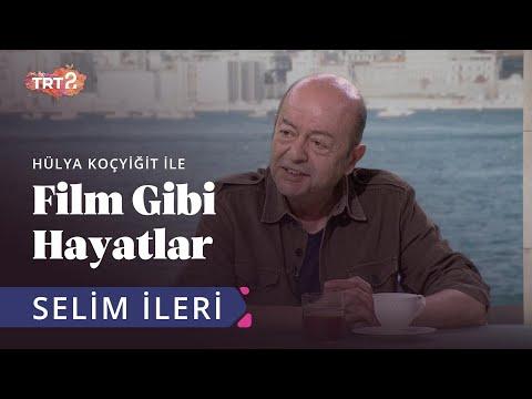 Selim İleri | Hülya Koçyiğit ile Film Gibi Hayatlar | 34. Bölüm