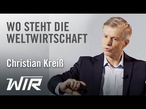 Christian Kreiß: Wo steht die Weltwirtschaft? Kommt ein Crash? Was können wir dagegen tun?