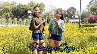 Haaye Oye - Qaran ft. Ash King | Dancing Sisters Choreography | Elli AvRam | Shantanu Maheshwari