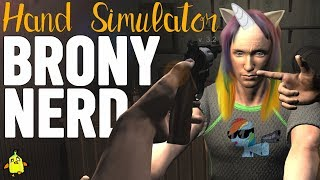 Hand Simulator | Battling a BRONY With OblivionHD