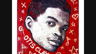 Otis Clay-I Lost Someone