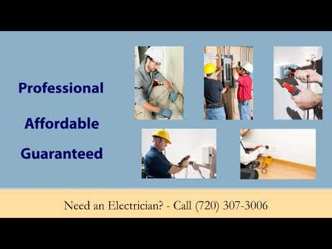 Aurora Colorado Local Electrical Repair 720-307-3006 | Need A Residential Electrician