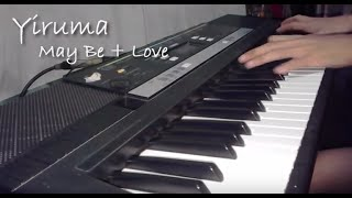 Yiruma - Maybe Love (cover) by Marky Holic