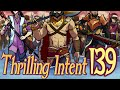 BIG WAR Part 26 - Thrilling Intent EP 139
