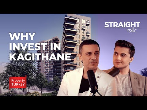 Why Invest in Kagithane? l Central 55 l STRAIGHT TALK EP. 18
