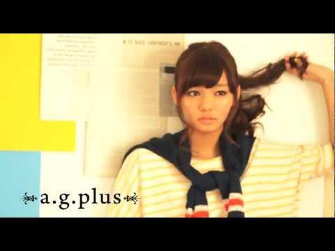 a.g.plus13SSメイキングムービー(にわみきほ)