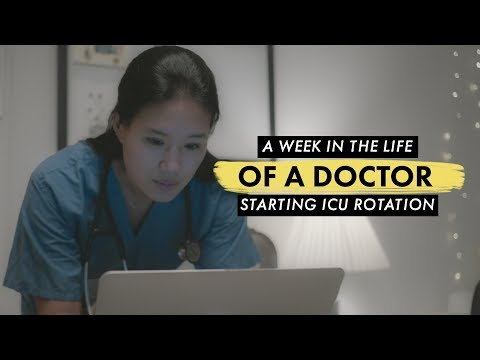 WEEK IN THE LIFE OF A DOCTOR: Starting ICU Rotation!