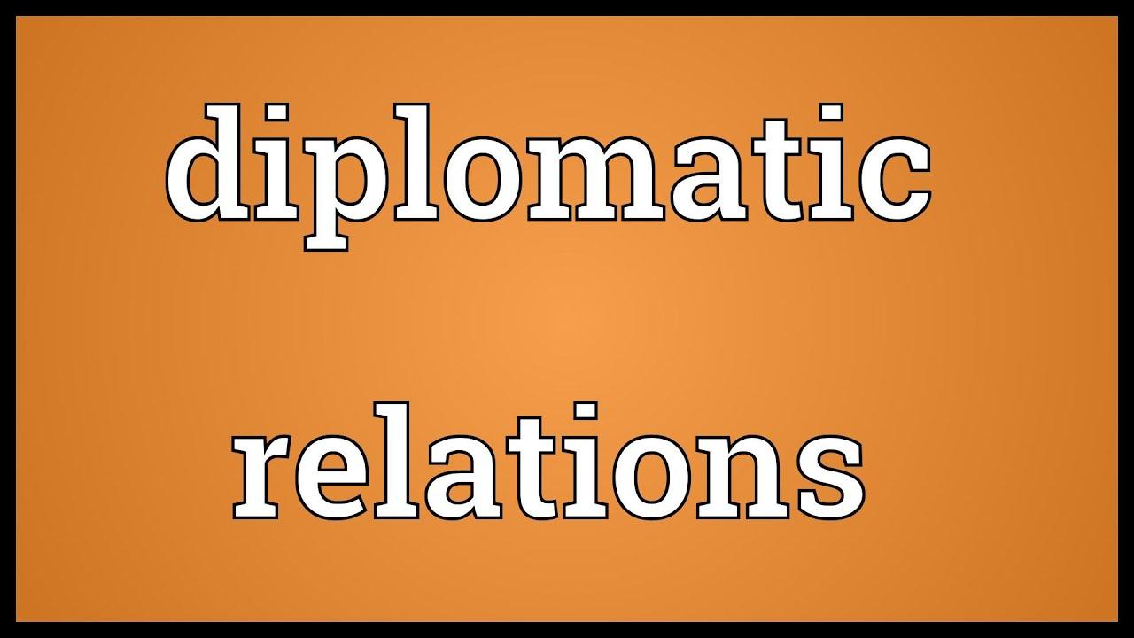 diplomatic relationships