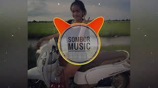 Remix new melody 2018 បែកប្លោកបុកឡើងកប់ mix melody✔✔