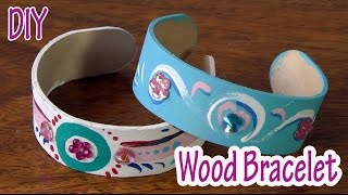 DIY crafts : Wood Bracelet - Ana DIY Crafts