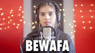 BEWAFA (Female Version) | Cover By AiSh | Imran Khan