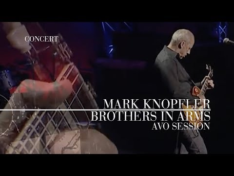 Mark Knopfler - Brothers In Arms (AVO Session, 12.11)
