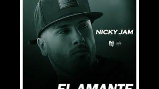 El Amante Nicky Jam Letra y link de descarga