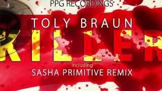 Toly Braun Killer Original Mix