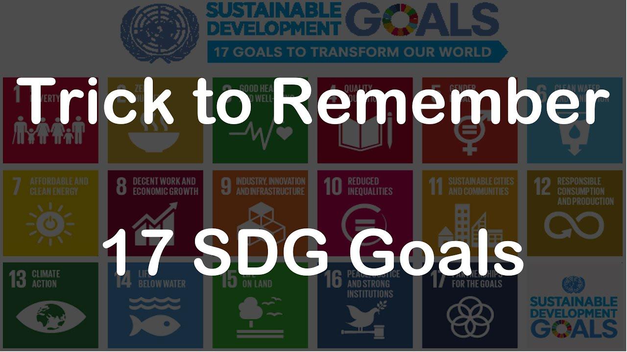 Trick to Remember 17 SDG Goals | SDG Story | UPSC PSC 2020