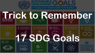 Trick to Remember 17 SDG Goals | SDG Story | UPSC PSC 2020