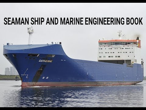 Marchant navy -ll SEAMAN SHIP AND MARINE ENGINEERING BOOK