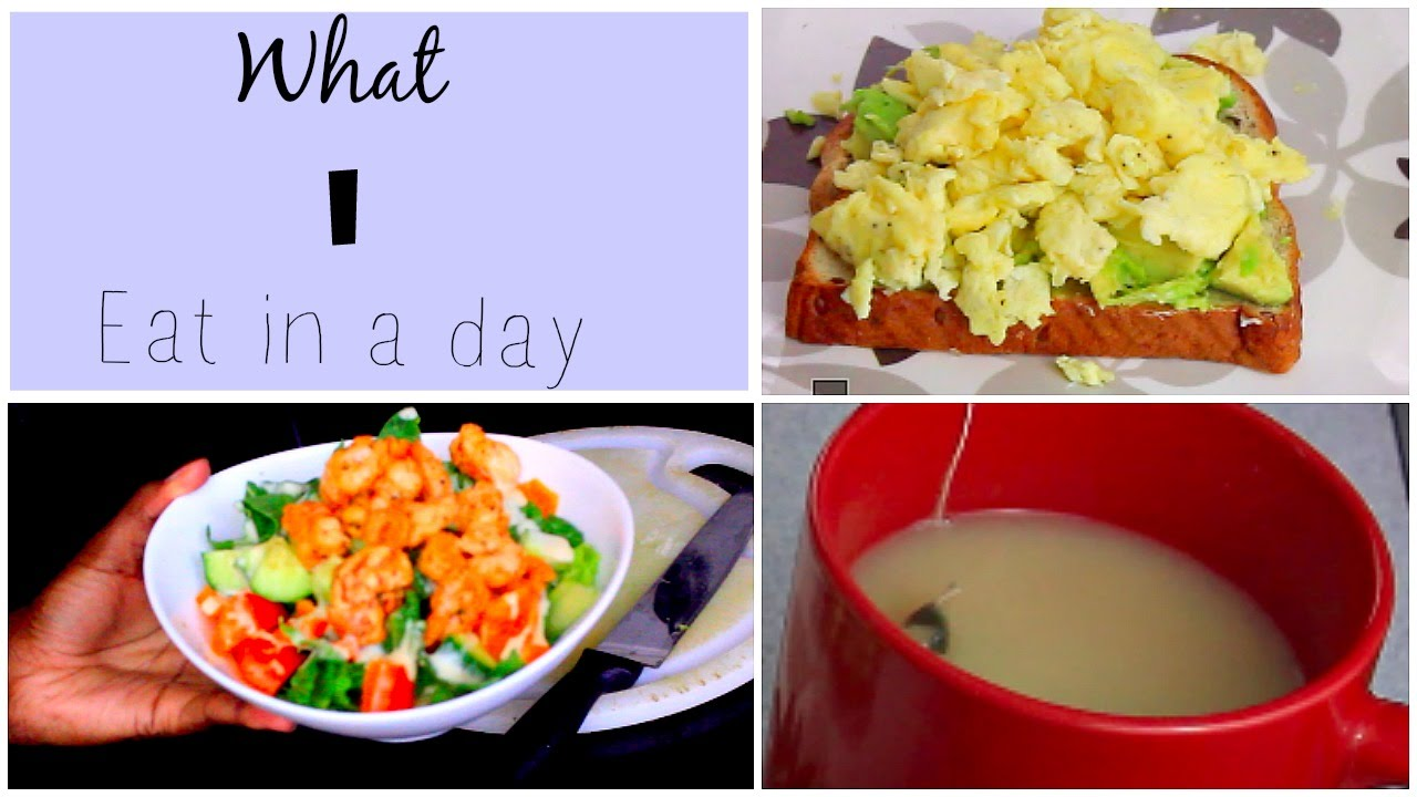 What I Eat In A Day Breakfast Lunch Dinner Healthy Food Ideas