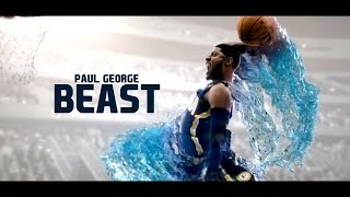 Paul George - Beast | Highlights Mix