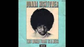 Donna Hightower - This World Today Is A Mess (ManJah Edit)
