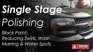 Single Stage Polishing to Remove Swirled, Hazy Paint -- Trailblazer SS