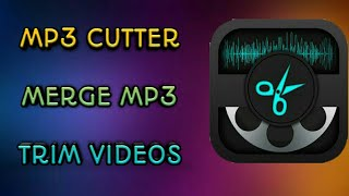 Mp3 cut,Merge and Video Cutter in android