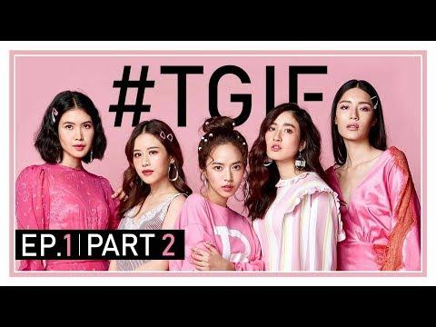 #TGIF EP.1 [Part 2] ครั้งแรกกับ 5 สาว กับงานถ่ายทำ 3 กองในวันเดียว จะรอดจะวุ่นแค่ไหน ดูกันเลย!!!
