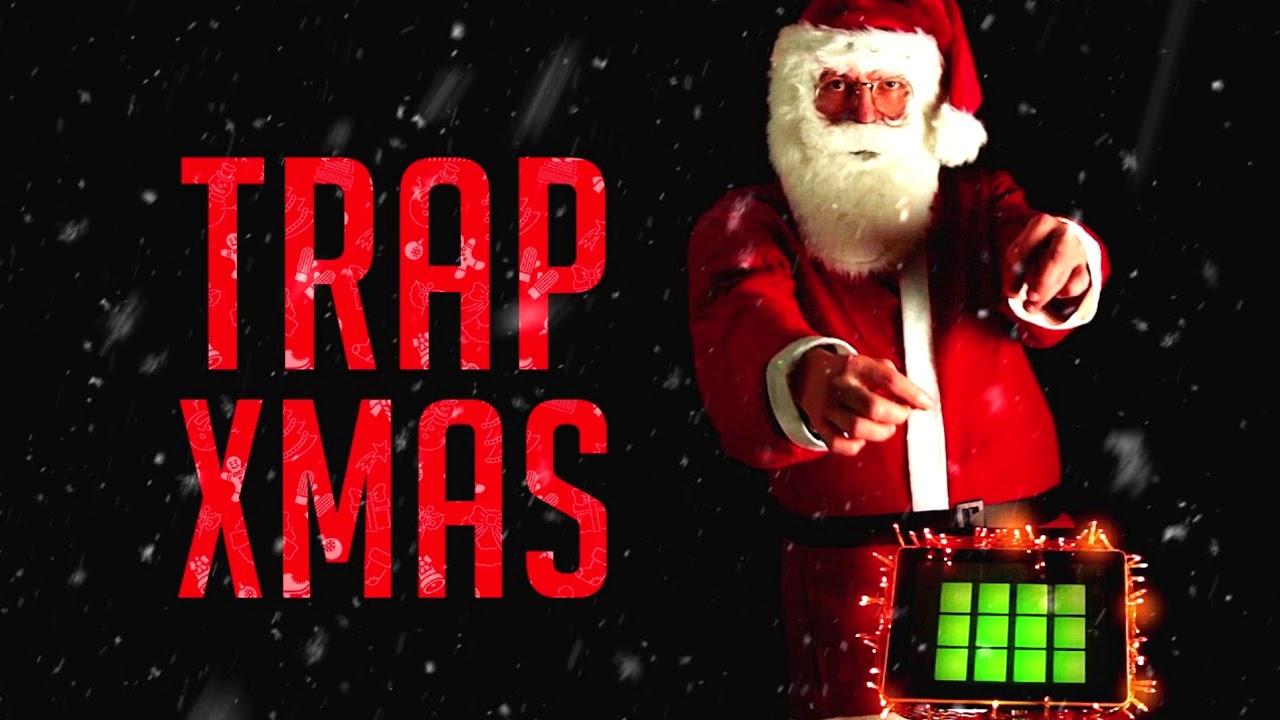 Christmas Trap Music.Christmas Trap Music Mix Litt Christmas 2017 Best Christmas Remixes