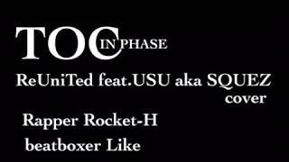 TOC - ReUniTed feat. USU aka SQUEZ